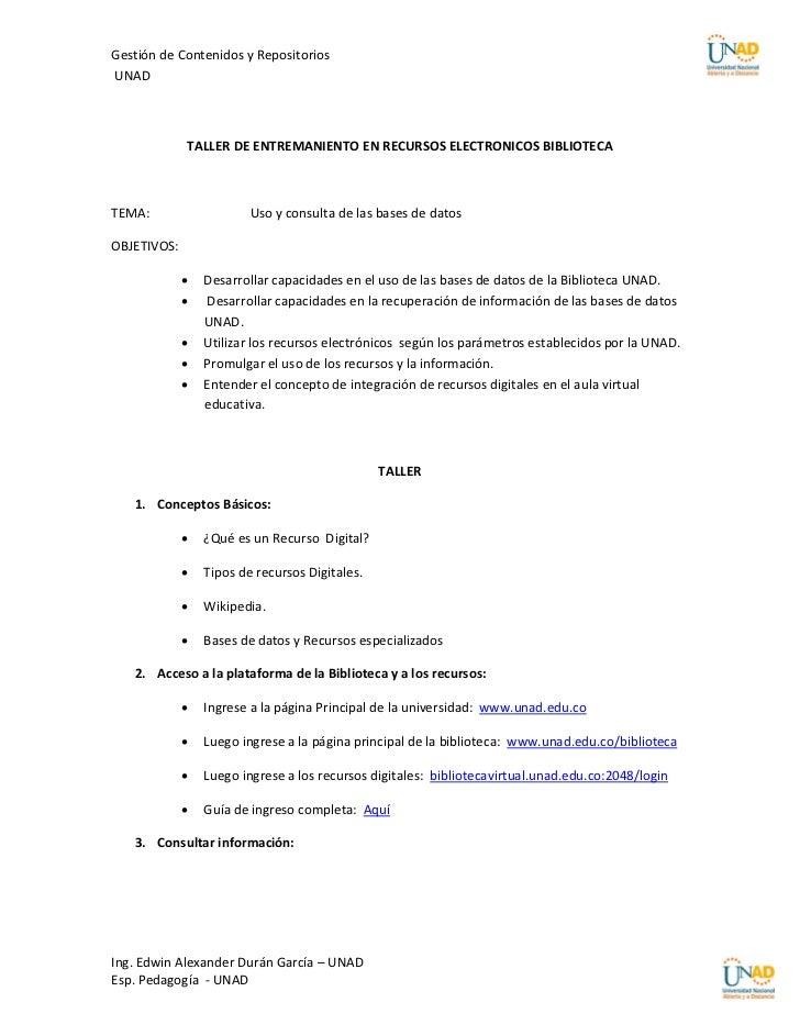 Gestión de Contenidos y RepositoriosUNAD             TALLER DE ENTREMANIENTO EN RECURSOS ELECTRONICOS BIBLIOTECATEMA:     ...