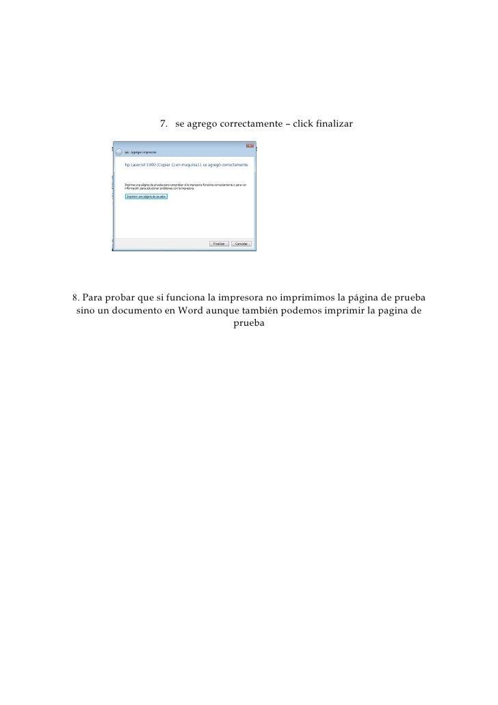 7. se agrego correctamente – click finalizar     8. Para probar que si funciona la impresora no imprimimos la página de pr...