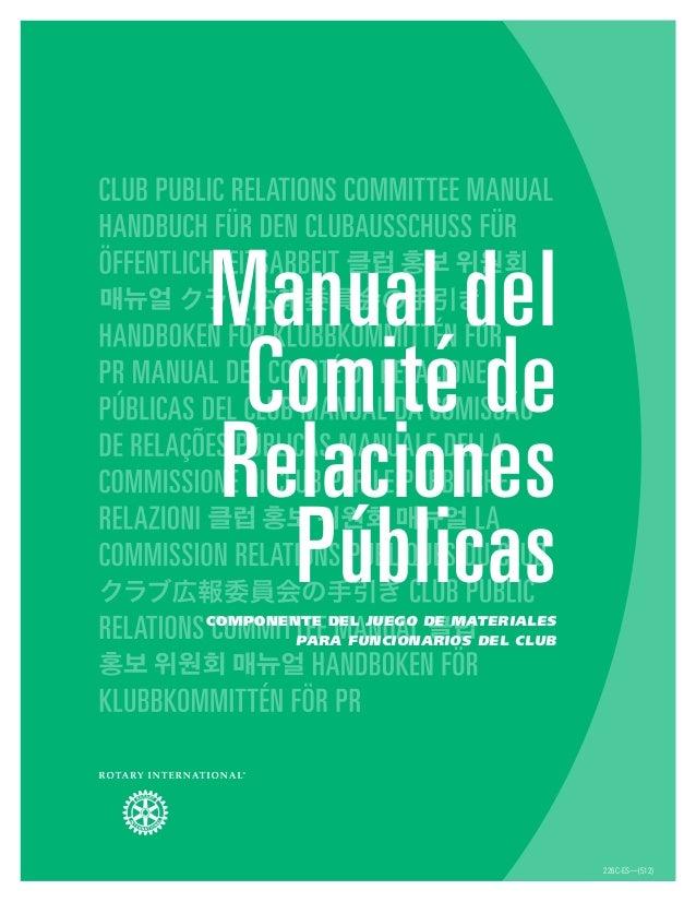 226C-ES—(512) Manual del Comité de Relaciones PúblicasComponente del Juego de materiales para funcionarios del club
