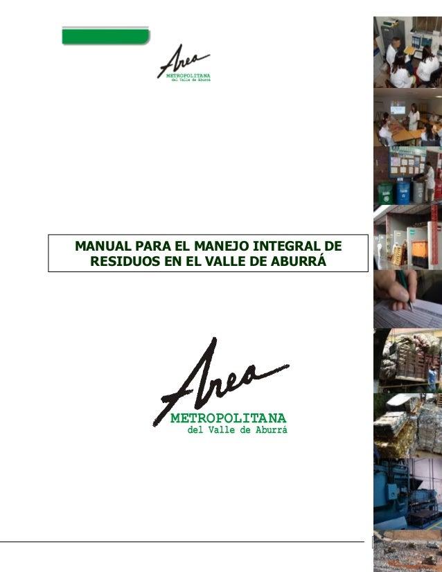 1MANUAL PARA EL MANEJO INTEGRAL DERESIDUOS EN EL VALLE DE ABURRÁ