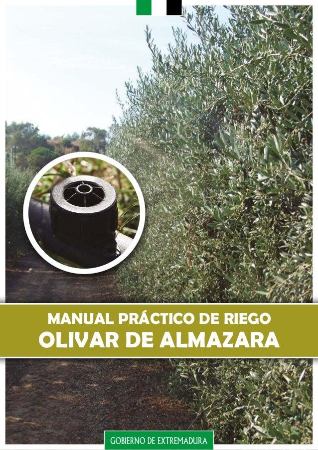 MANUAL PRÁCTICO DE RIEGO OLIVAR DE ALMAZARA