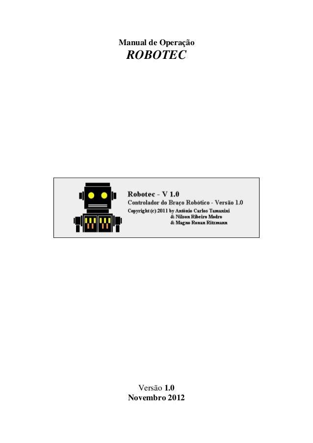 Manual de Operação ROBOTEC Versão 1.0 Novembro 2012