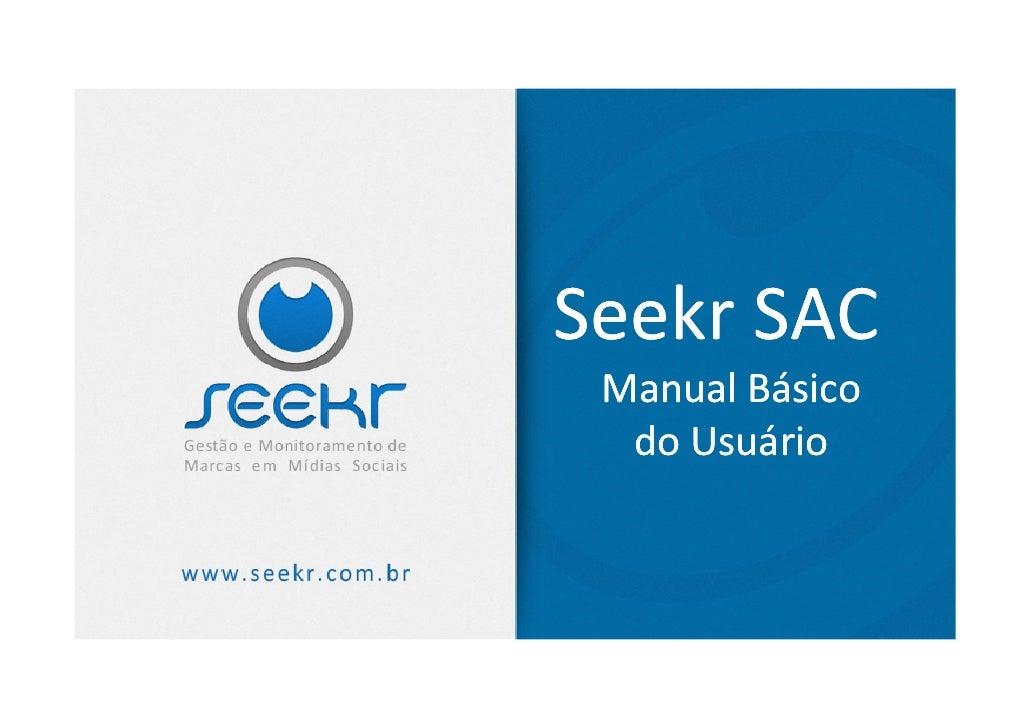 Seekr SAC Manual Básico  do Usuário
