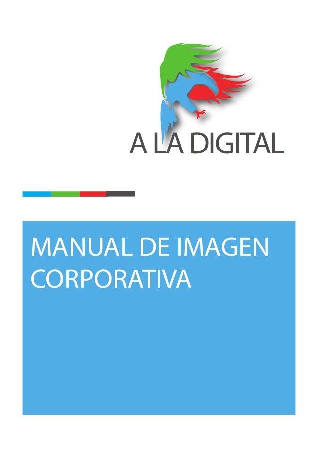ALADIGITAL MANUAL DE IMAGEN CORPORATIVA