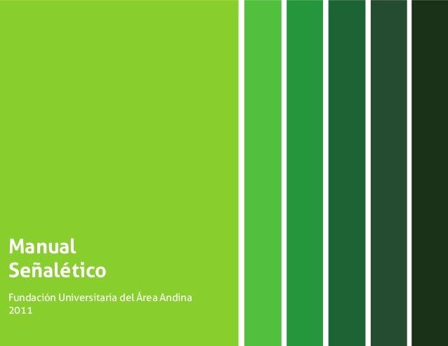 ManualSeñaléticoFundación Universitaria del Área Andina2011