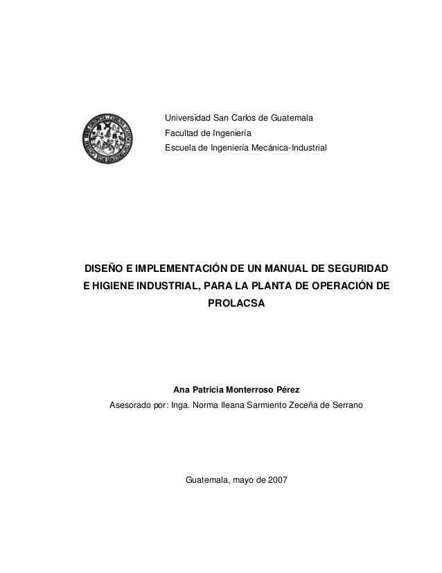 Universidad San Carlos de Guatemala Facultad de Ingeniería Escuela de Ingeniería Mecánica-Industrial DISEÑO E IMPLEMENTACI...