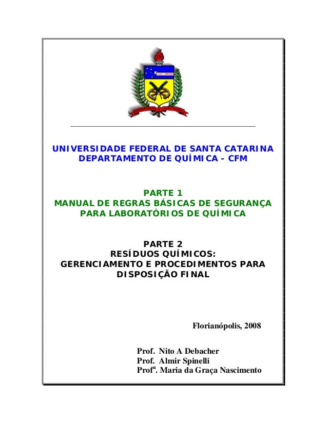 UNIVERSIDADE FEDERAL DE SANTA CATARINA    DEPARTAMENTO DE QUÍMICA - CFM               PARTE 1MANUAL DE REGRAS BÁSICAS DE S...