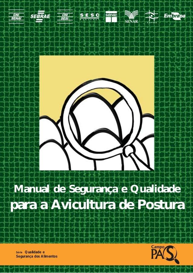 Manual de Segurança e Qualidadepara a Avicultura de Postura Série Qualidade e Segurança dos Alimentos