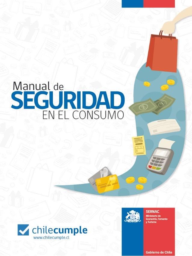Manual Seguridad en el Consumo       INTRODUCCIÓN       A            través de este manual queremos presentarle           ...