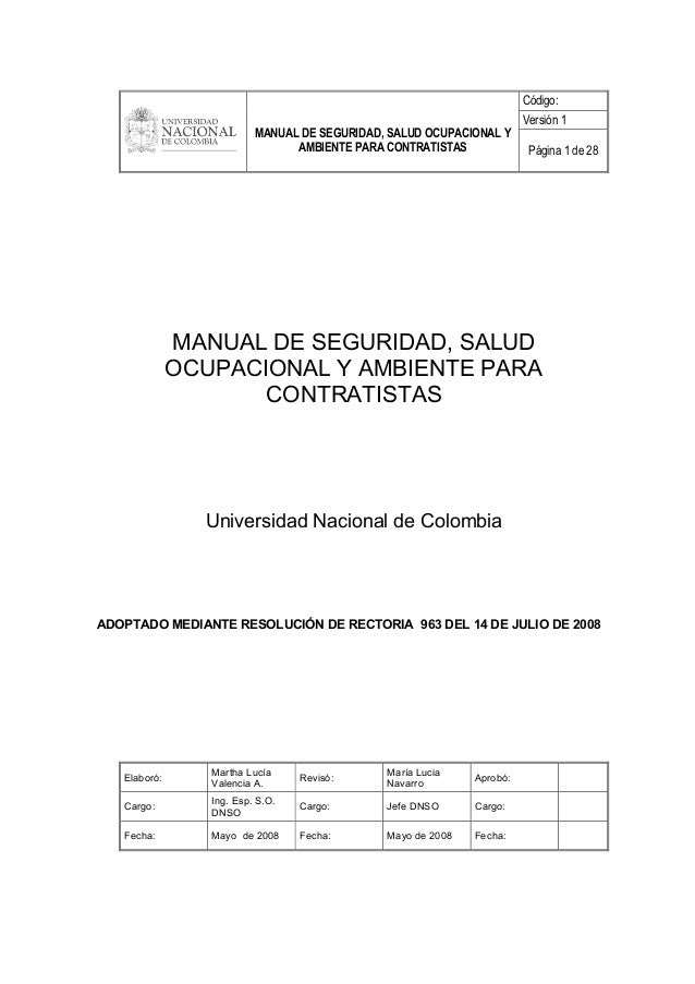 Código: Versión 1 MANUAL DE SEGURIDAD, SALUD OCUPACIONAL Y AMBIENTE PARA CONTRATISTAS Página 1 de 28 MANUAL DE SEGURIDAD, ...