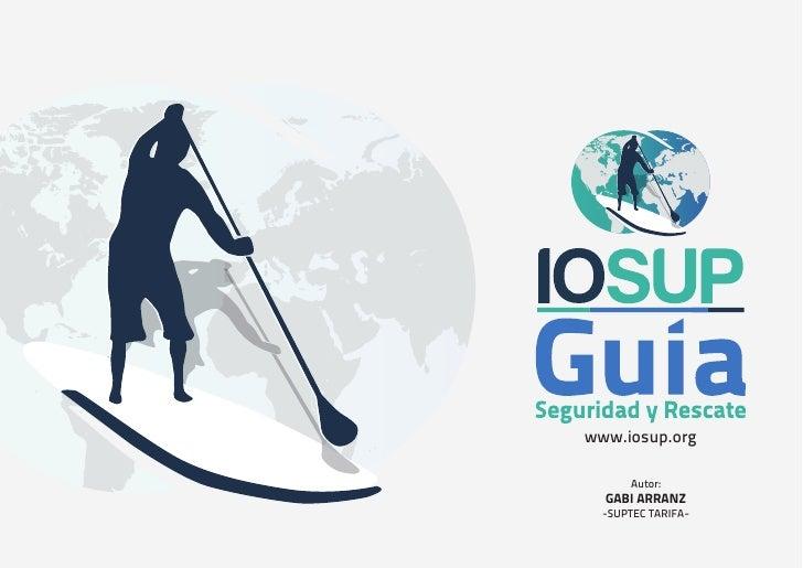 www.iosup.org      Autor:  GABI ARRANZ  -SUPTEC TARIFA-
