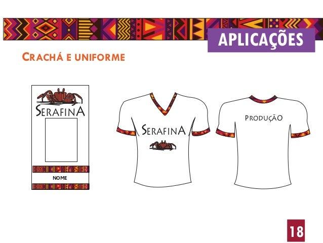 SERAFINA NOME 18 CRACHÁ E UNIFORME APLICAÇÕES SERAFINA produção