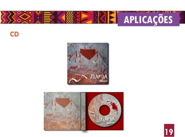 19 CD APLICAÇÕES Origens SERAFINA Origens SERAFINA