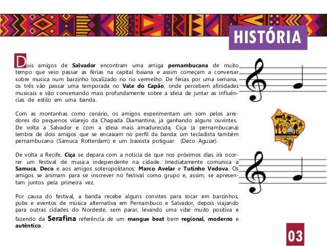 HISTÓRIA 03 Dois amigos de Salvador encontram uma amiga pernambucana de muito tempo que veio passar as férias na capital b...