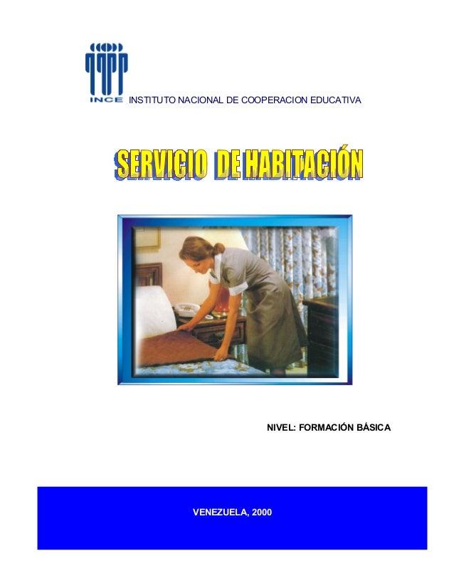 INSTITUTO NACIONAL DE COOPERACION EDUCATIVA  NIVEL: FORMACIÓN BÁSICA  VENEZUELA, 2000