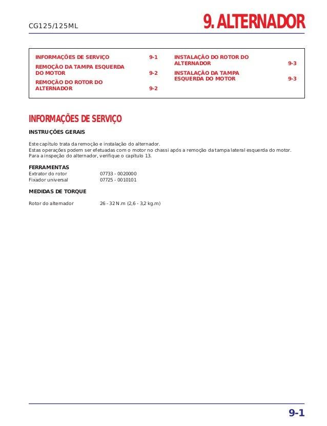 9. ALTERNADOR INFORMAÇÕES DE SERVIÇO 9-1 REMOÇÃO DA TAMPA ESQUERDA DO MOTOR 9-2 REMOÇÃO DO ROTOR DO ALTERNADOR 9-2 INSTALA...
