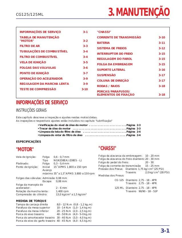 """3. MANUTENÇÃO INFORMAÇÕES DE SERVIÇO 3-1 TABELA DE MANUTENÇÃO """"MOTOR"""" 3-2 FILTRO DE AR 3-3 TUBULAÇÕES DE COMBUSTÍVEL 3-4 F..."""