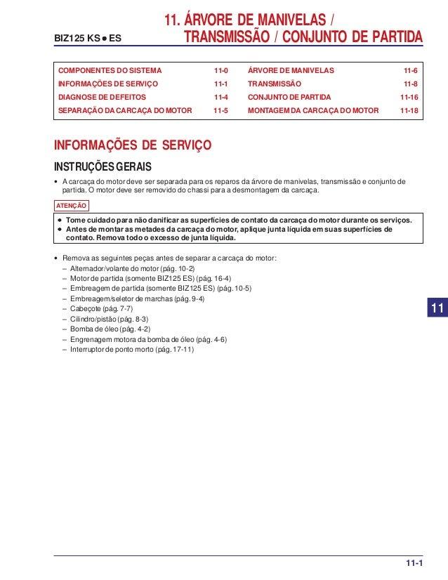 11. ÁRVORE DE MANIVELAS / TRANSMISSÃO / CONJUNTO DE PARTIDABIZ125 KS ••••• ES ÁRVORE DE MANIVELAS 11-6 TRANSMISSÃO 11-8 CO...