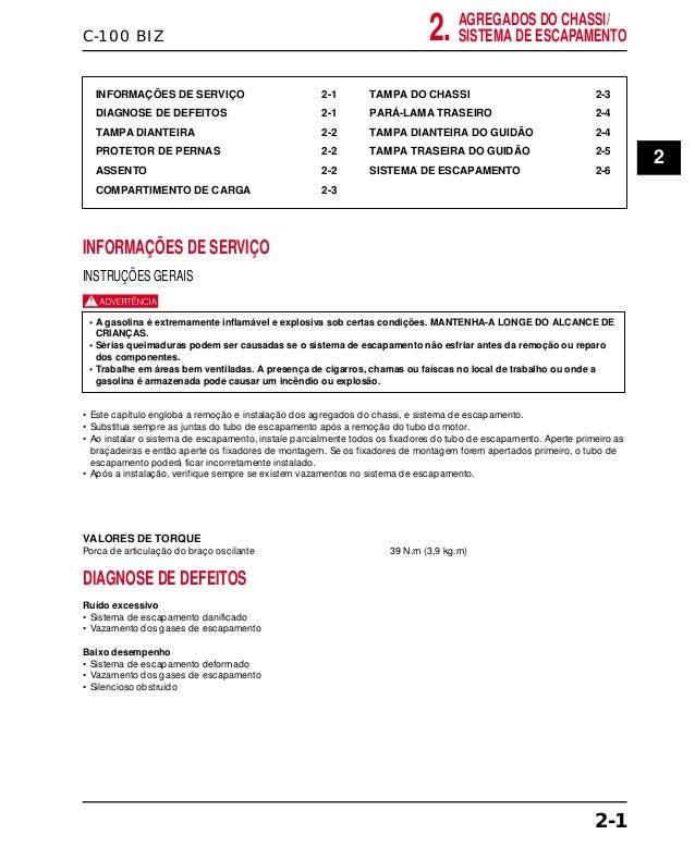 C-100 BIZ INFORMAÇÕES DE SERVIÇO 2-1 DIAGNOSE DE DEFEITOS 2-1 TAMPA DIANTEIRA 2-2 PROTETOR DE PERNAS 2-2 ASSENTO 2-2 COMPA...