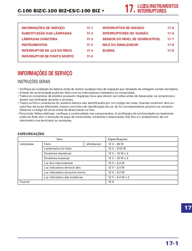 C-100 BIZ/C-100 BIZ•ES/C-100 BIZ + INFORMAÇÕES DE SERVIÇO 17-1 SUBSTITUIÇÃO DAS LÂMPADAS 17-2 LÂMPADAS DIANTEIRA 17-3 INST...
