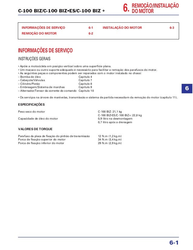 C-100 BIZ/C-100 BIZ•ES/C-100 BIZ + INFORMAÇÕES DE SERVIÇO 6-1 REMOÇÃO DO MOTOR 6-2 INSTALAÇÃO DO MOTOR 6-3 INFORMAÇÕES DE ...