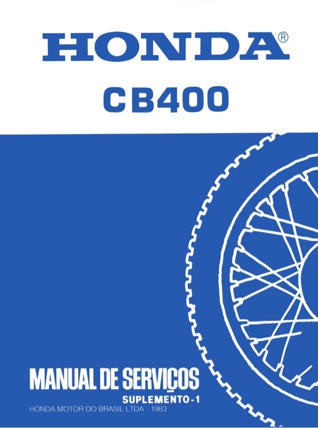COMO USAR ESTE MANUAL Este suplemento contém informações complementares para a manutenção, inspeção e reparos das motocicl...
