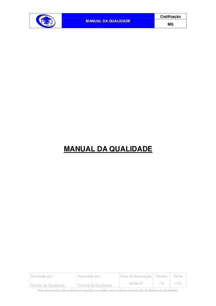 Codificação                                   MANUAL DA QUALIDADE                                                         ...