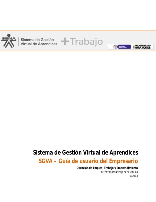 Sistema de Gestión Virtual de Aprendices SGVA – Guía de usuario del Empresario Dirección de Empleo, Trabajo y Emprendimien...