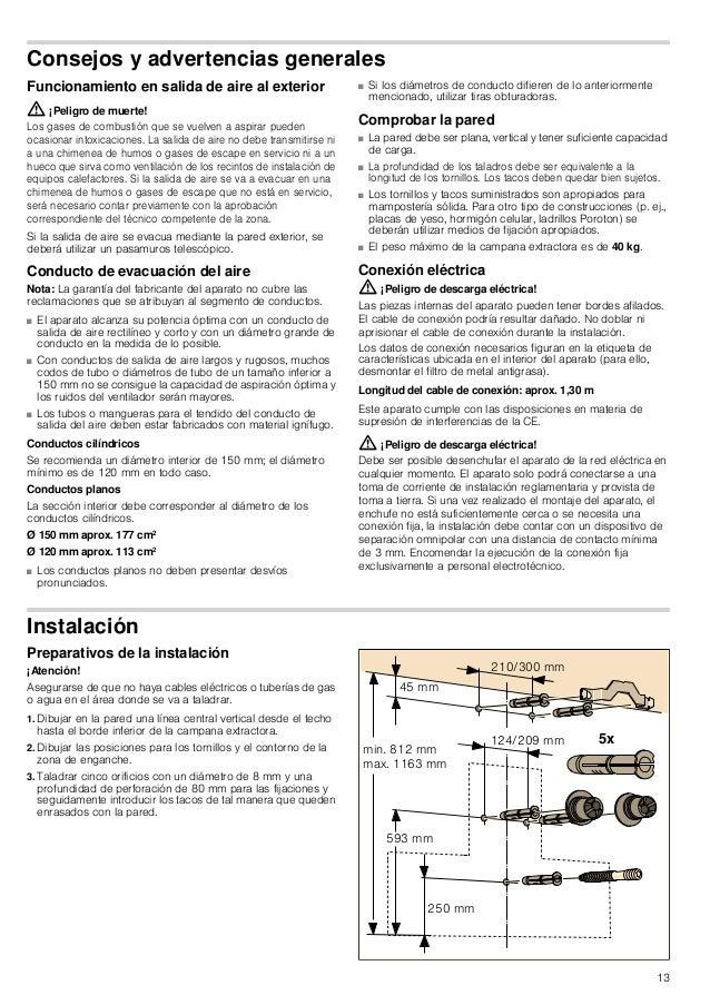 14 Instalación 1. Atornillar la escuadra de sujeción para el revestimiento de la chimenea. ¨ 2. Atornillar manualmente las...
