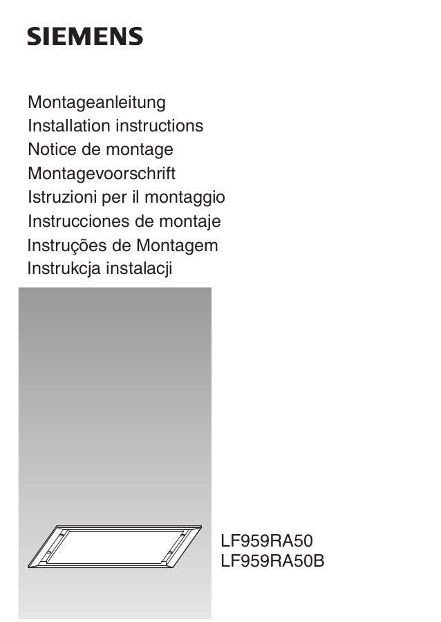 Montageanleitung Installation instructions Notice de montage Montagevoorschrift Istruzioni per il montaggio Instrucciones ...