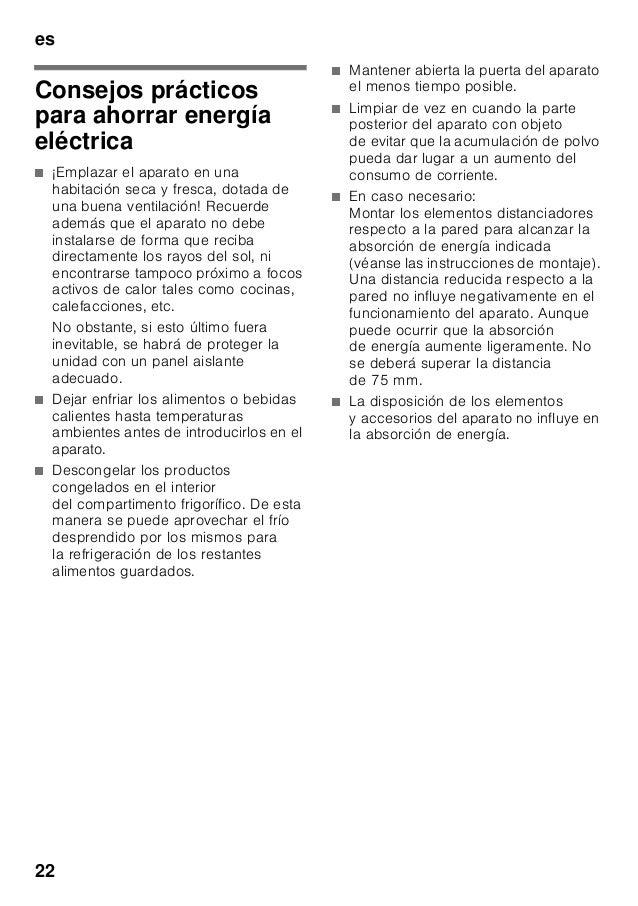 es 22 Consejos prácticos para ahorrar energía eléctrica ■ ¡Emplazar el aparato en una habitación seca y fresca, dotada de ...