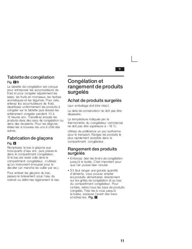 11 Tablette de congélation Fig. 5/B La tablette de congélation est conçue pour entreposer les accumulateurs de froid et po...