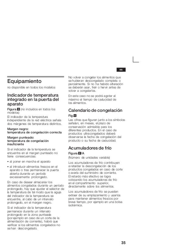35 Equipamiento no disponible en todos los modelos Indicadorde temperatura integrado en la puerta del aparato Figura 3 (no...