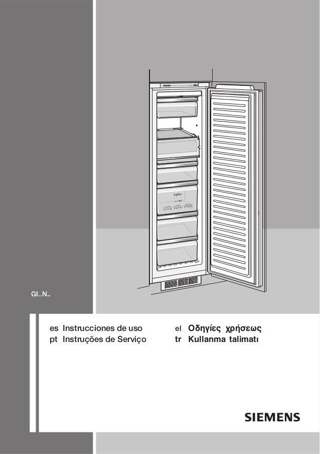 es Instrucciones de uso pt Instruções de Serviço el Ïäçãßåò ÷ñÞóåùò tr Kullanma talimatž GI..N.. alarm super -°C noFrost 2...