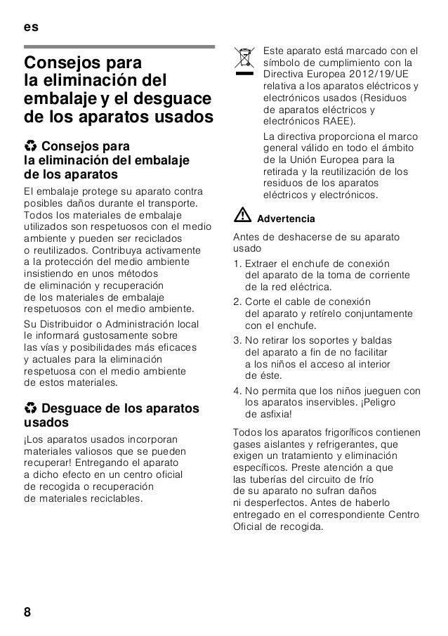 es 8 Consejos para la eliminación del embalaje y el desguace de los aparatos usados * Consejos para la eliminación del emb...
