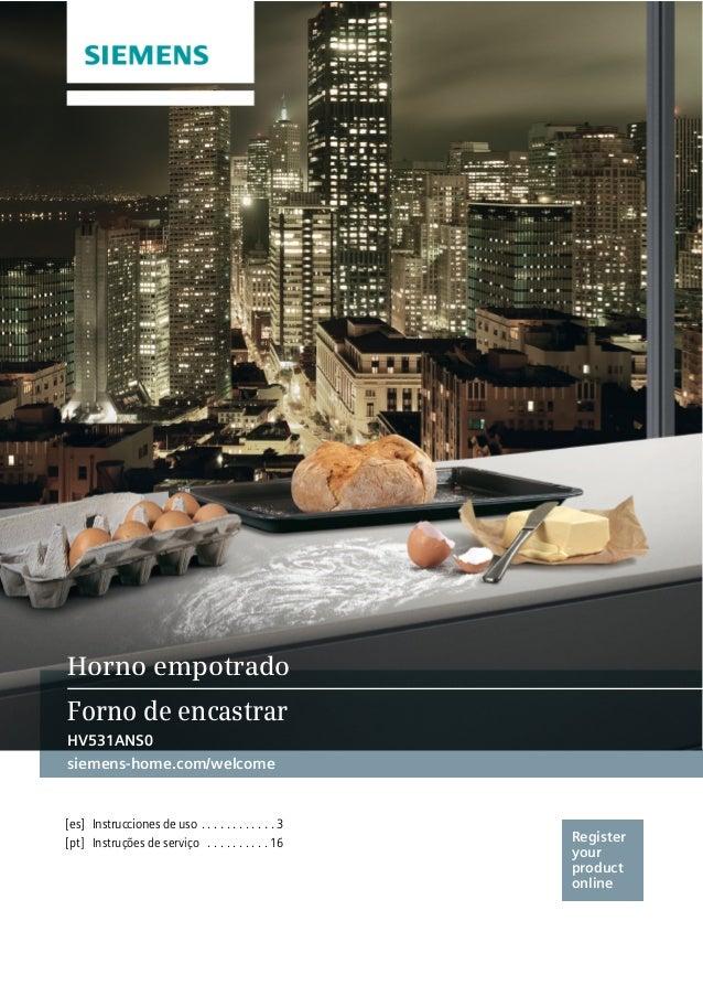 Register your product online siemens-home.com/welcome [es] Instrucciones de uso . . . . . . . . . . . . 3 Horno empotrado ...