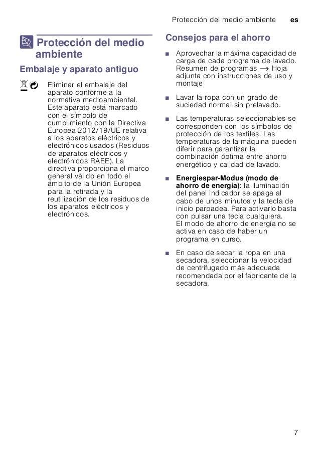 Protección del medio ambiente es 7 7 Protección del medio ambiente Proteccióndelmedioambiente Embalaje y aparato antiguo C...