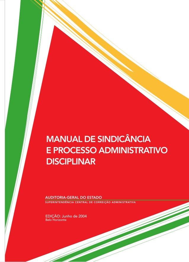 Manual de Sindicância e Processo Administrativo Disciplinar AUDITORIA-GERAL DO ESTADO DE MINAS GERAIS SUPERINTENDÊNCIA CEN...