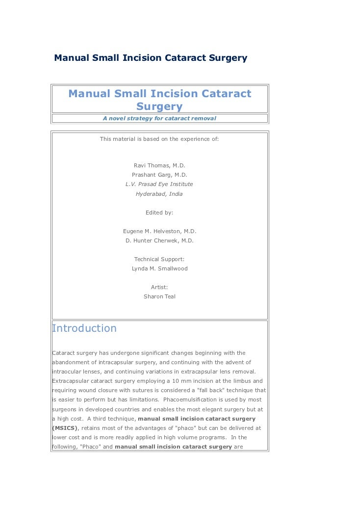 Manual Small Incision Cataract Surgery     Manual Small Incision Cataract               Surgery                  A novel s...