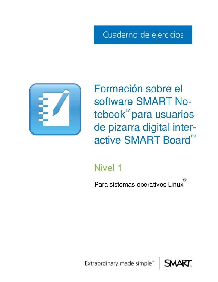 Formación sobre elsoftware SMART No-          TMtebook para usuariosde pizarra digital inter-                             ...