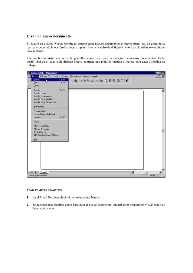 Crear un nuevo documentoEl cuadro de diálogo Nuevo permite al usuario crear nuevos documentos o nuevas plantillas. La elec...