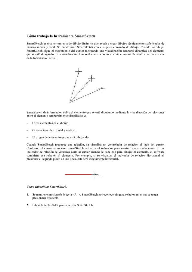 Opciones de SmartSketchPara asignar las opciones de SmartSketch, seleccione la opción Configuración de SmartSketch en el M...