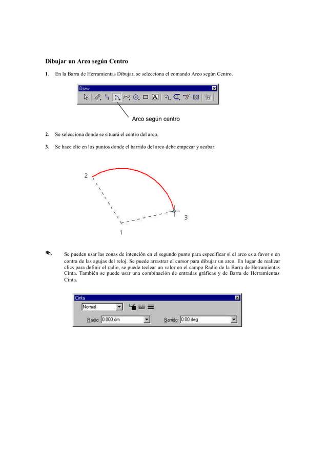 Dibujar un Arco según 3 Puntos                            Arco según 3 puntos1.   En la Barra de Herramientas Dibujar, se ...