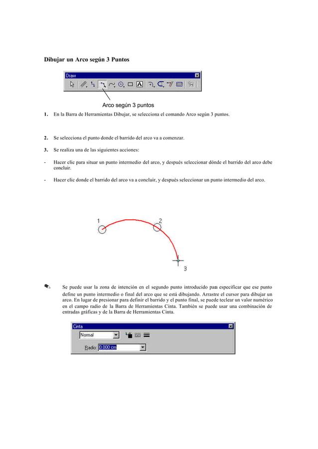 Dibujar arcos por tres puntosCuando se usa el comando Arco según 3 Puntos, las zonas de intención permiten que los tres pu...