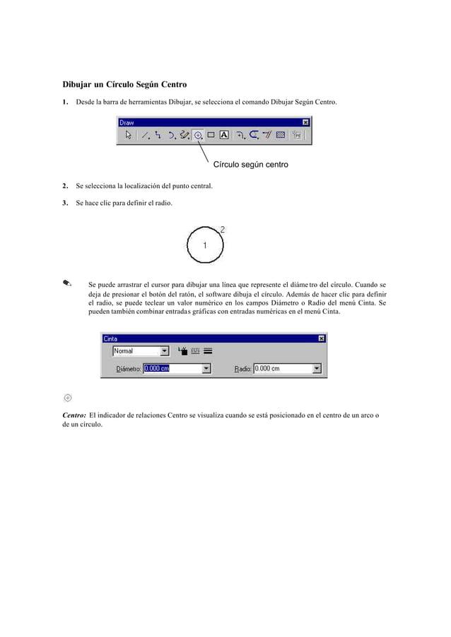 Dibujar un Círculo Según 3 Puntos1.   Desde la barra de herramientas Dibujar, se selecciona el comando Círculo Según 3 Pun...