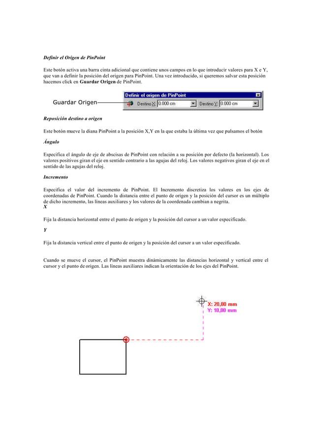 Bloqueando y Liberando ValoresLa coordenada x y/o la coordenada y puede bloquearse usando las cajas de texto X e Y de la c...