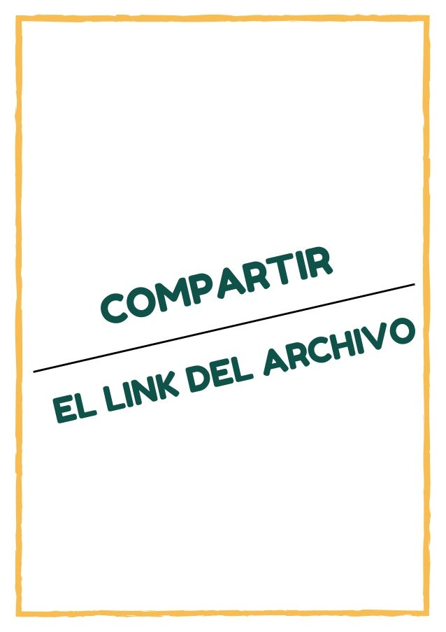 COMPARTIR EL LINK DEL ARCHIVO
