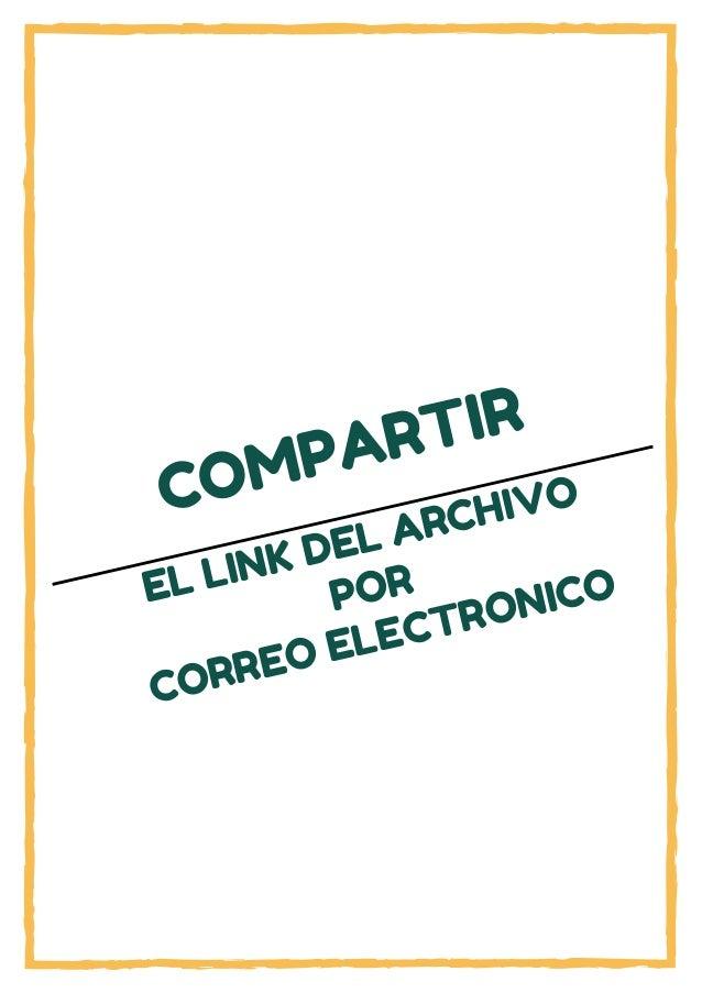 COMPARTIR EL LINK DEL ARCHIVO POR CORREO ELECTRONICO
