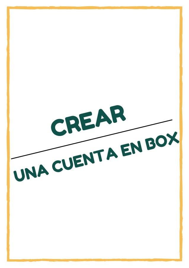 CREAR UNA CUENTA EN BOX