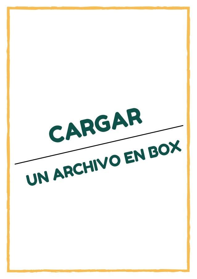 CARGAR UN ARCHIVO EN BOX